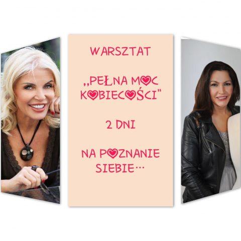 """Warsztaty ,,Pełna moc kobiecości"""" 28-29 stycznia"""